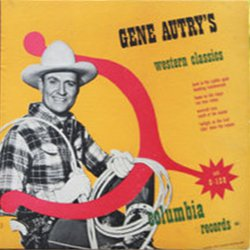 Gene Autry's Western Classics - Volume II