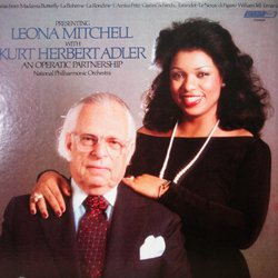 Presenting: Leona Mitchell with Kurt Herbert Adler: An Operatic Partnership
