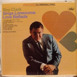 Roy Clark Sings Lonesome Love Ballads