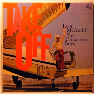Album cover for the 1958 Dot Records release of Take Off by Leon McAuliffe and his Cimarron Boys