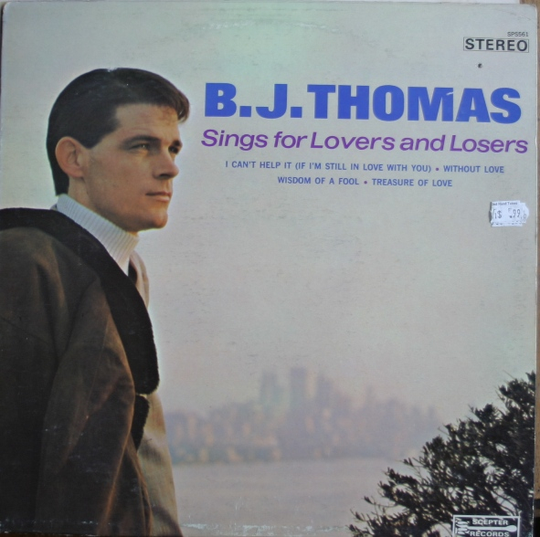 B.J. Thomas Sings for Lovers and Losers