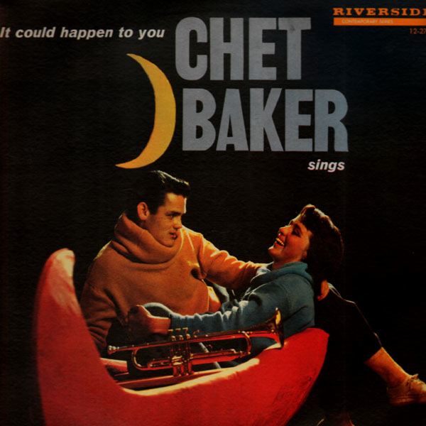 It Could Happen to You - Chet Baker Sings