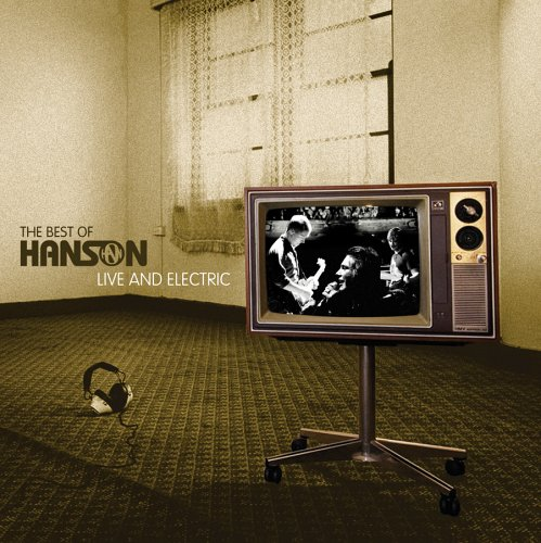 Best of Hanson: Live and Electric