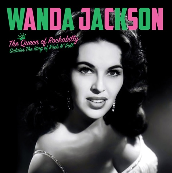 The Queen of Rockabilly Salutes The King of Rock N' Roll
