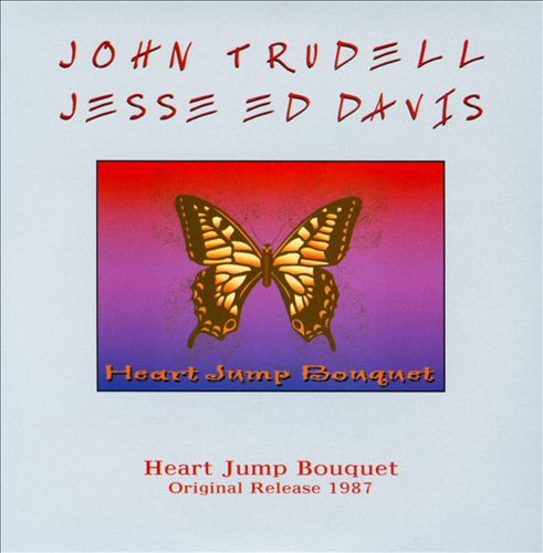 Heart Jump Bouquet (with John Trudell)