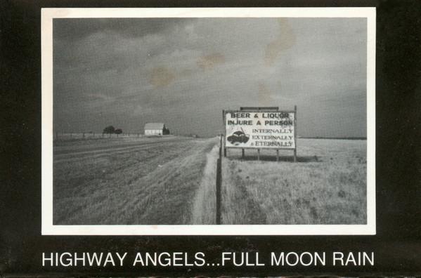 Highway Angels...Full Moon Rain